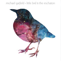 Little Bird & The Eschaton cover art