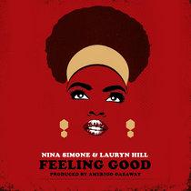 Nina Simone & Lauryn Hill - Feeling Good (Single) cover art