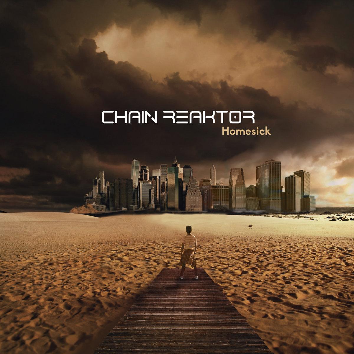Chain Reaktor - Homesick