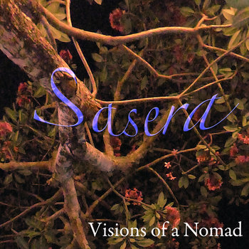 Sasera - Single by visions of a nomad