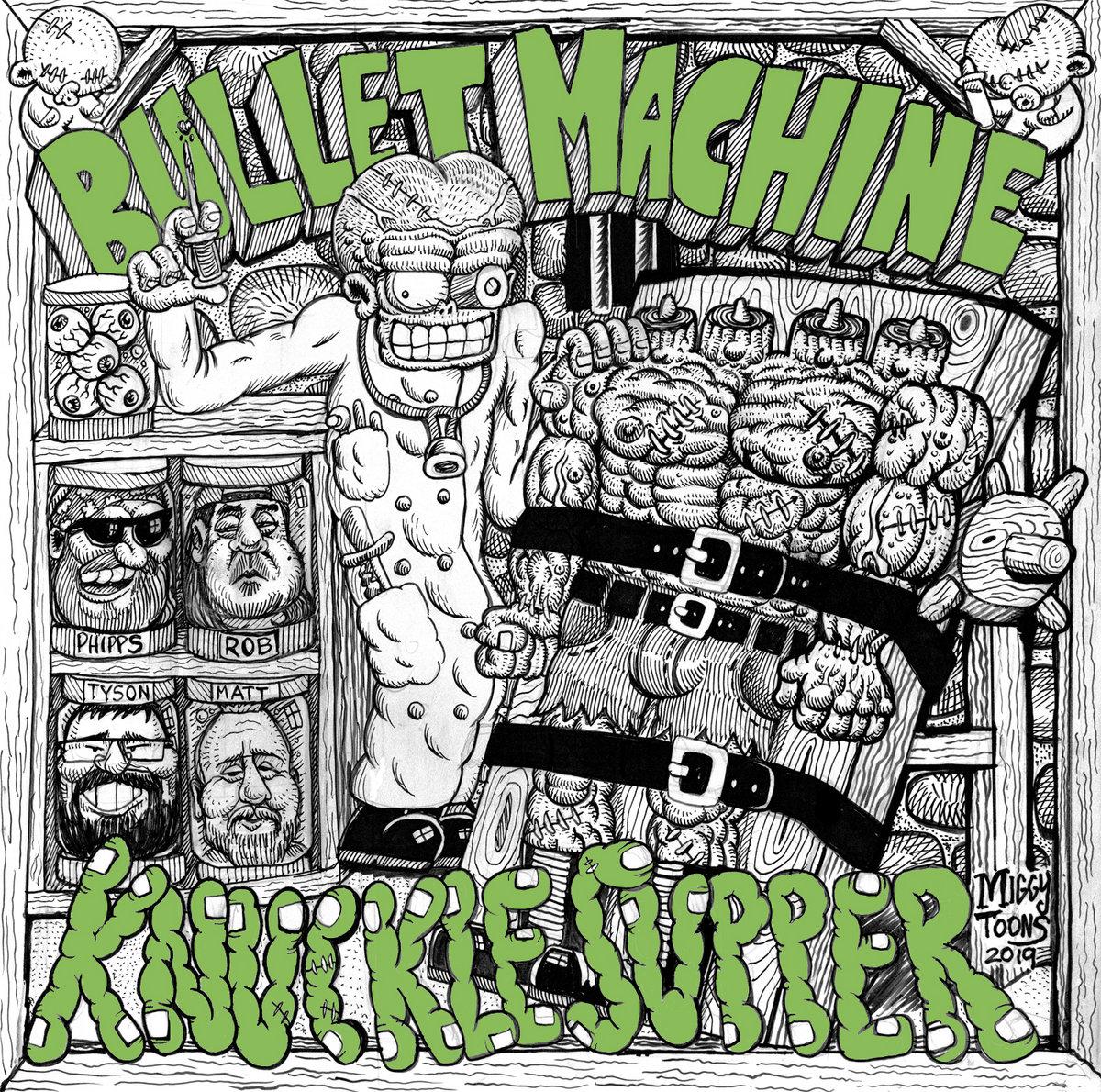 Knuckle Supper | Bullet Machine