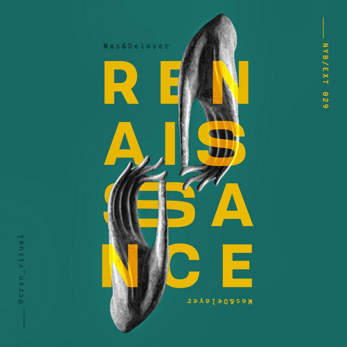 Mas&Delayer – Renaissance