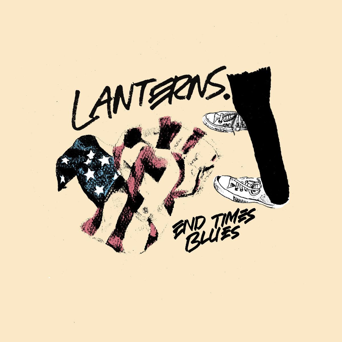 End Times Blues   LANTERNS
