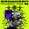 madwoman - Psychedelic Force LP