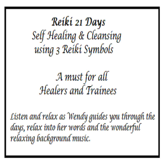 Reiki 21 Days Self Healing Using Reiki Symbols Wendy Blease