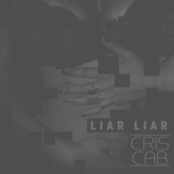 cris cab liar liar free mp3 download