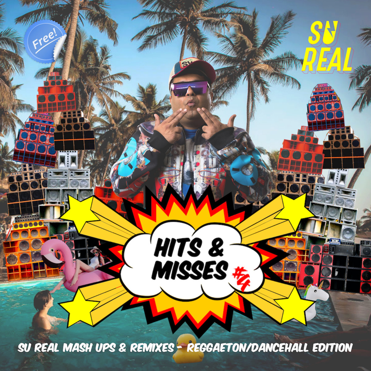 Su Real – Hits & Misses Vol.4 ~ Reggaeton Edition