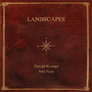 Landscapes (Solo Piano) by Gerald Krampl