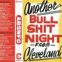 The Bullshit Night Cassette Tape cover art