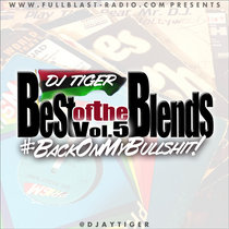 Best of the Blends Vol 5 - Back On My Bulls#it! cover art