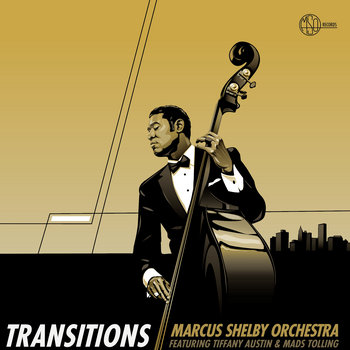 Transitions by Marcus Shelby