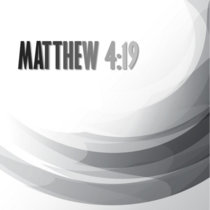 Matthew 4:19 cover art