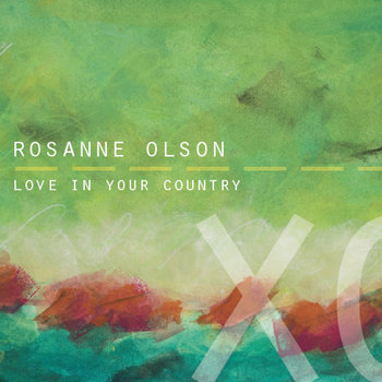 Love in Your Country by Rosanne Olson
