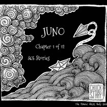 Juno. Chapter 1 of 365 Stories cover art