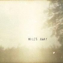 Miles Away cover art
