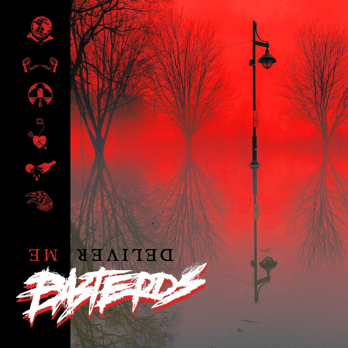 Basterds - Deliver Me [EP] (2019)