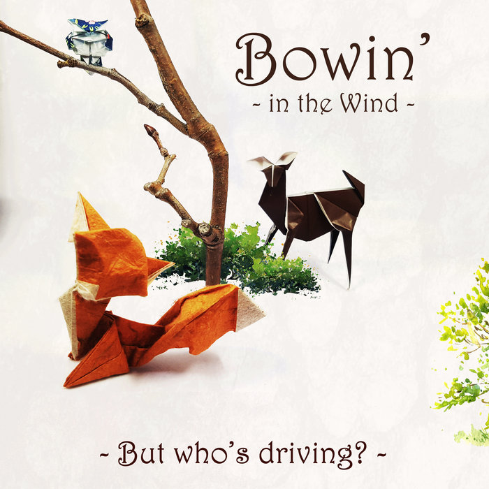 Bowin' in the Wind on Bandcamp
