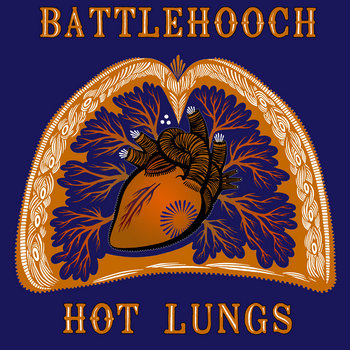 Hot Lungs (LP 2013) by Battlehooch