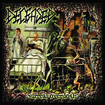 030 - Surreal Overdose by DECEASED
