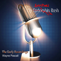 MY ENDORPHIN RUSH - The Early Recordings cover art