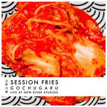 Session Fries: Gochugaru cover art