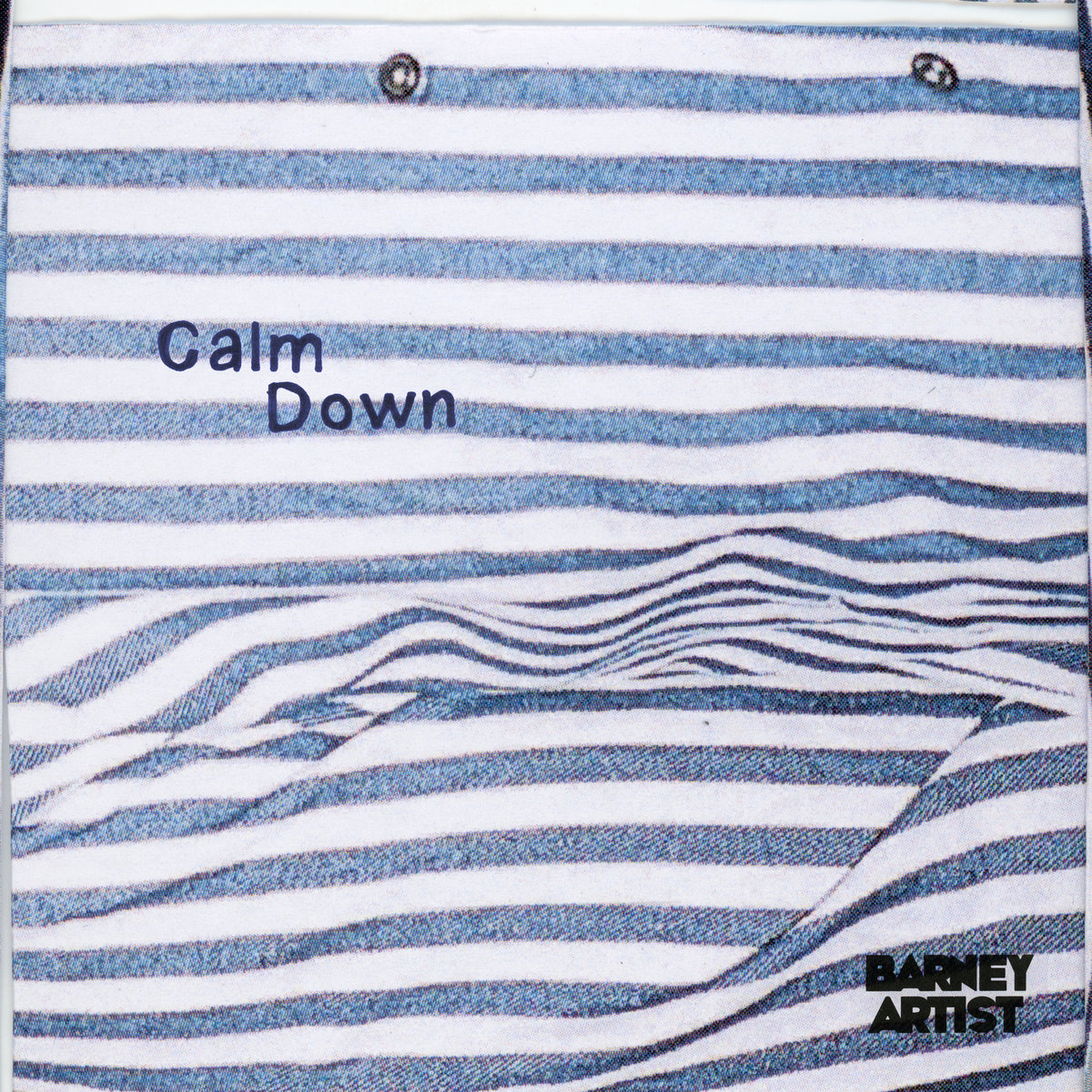 Calm Down | barneyartist