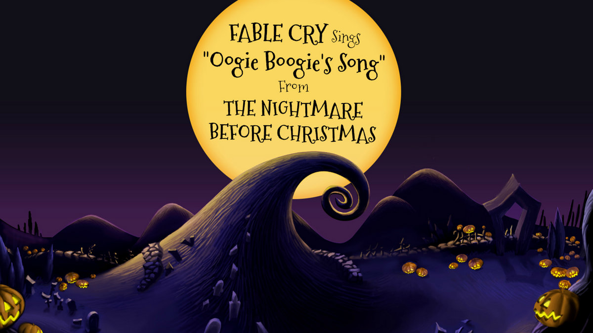 Oogie Boogie\'s Song | Fable Cry