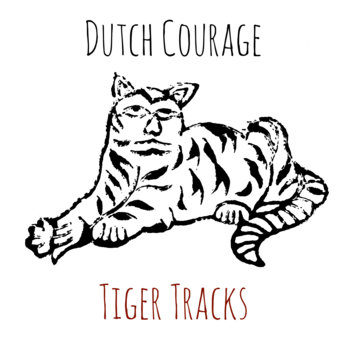 Tiger Tracks by Dutch Courage