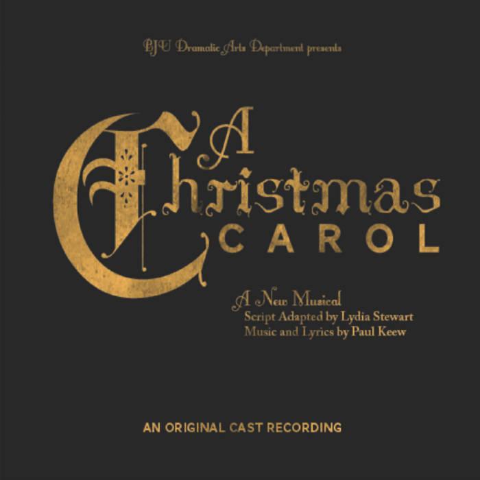 Christmas Carol Musical Script.A Christmas Carol A New Musical Paul Keew