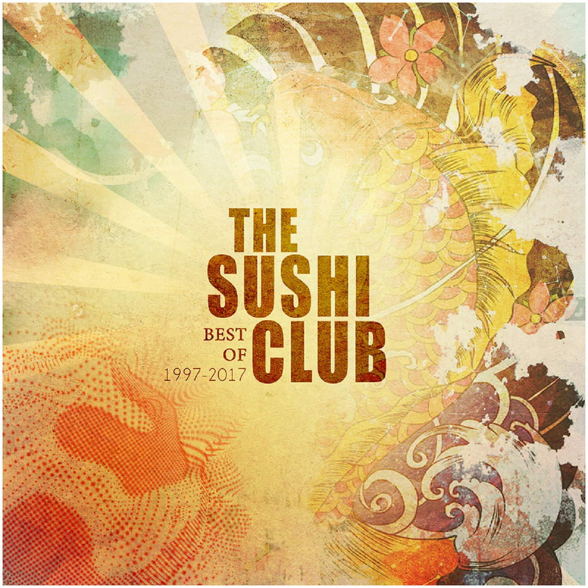 Best Of 1997-2017 | The Sushi Club