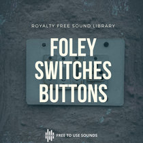 Button Levers, Clicks Sound Effects   132 Royalty Free Foley Sound Effects cover art