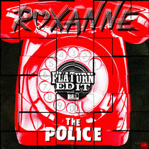 The Police - Roxanne (Platurn Edit) cover art