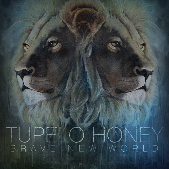 Brave New World | Tupelo Honey