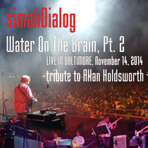Water On The Brain Pt. 2 (Tribute To Allan Holdsworth) cover art