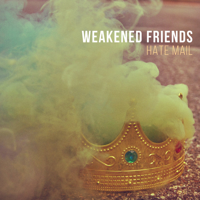 Hate Mail Feat J Mascis Weakened Friends