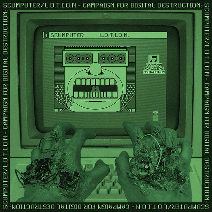 L.O.T.I.O.N./SCUMPUTER