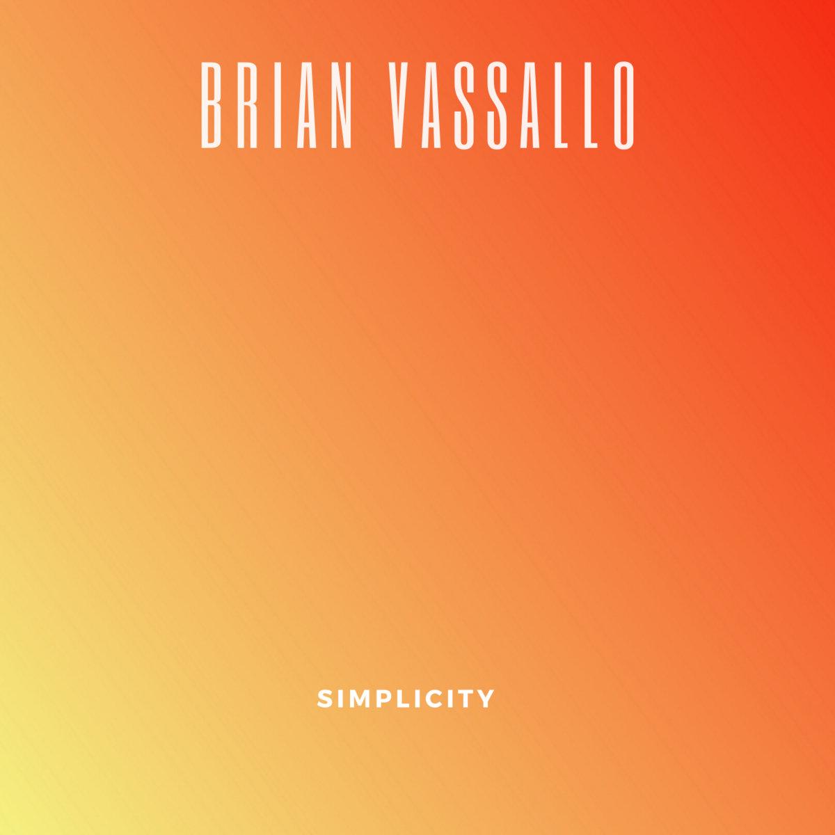 Simplicity by BRIAN VASSALLO