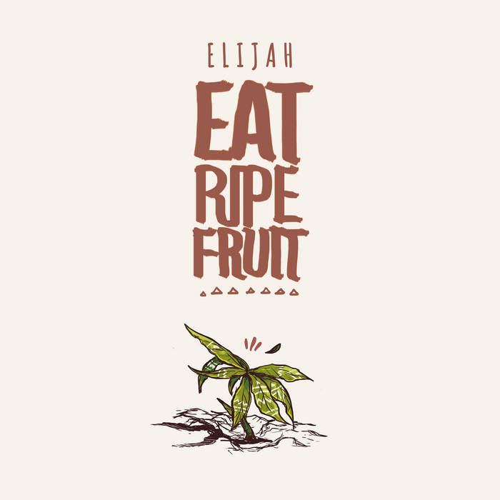 Cover zu Eat Ripe Fruit