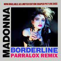 Madonna - Borderline (Parralox Remix) cover art
