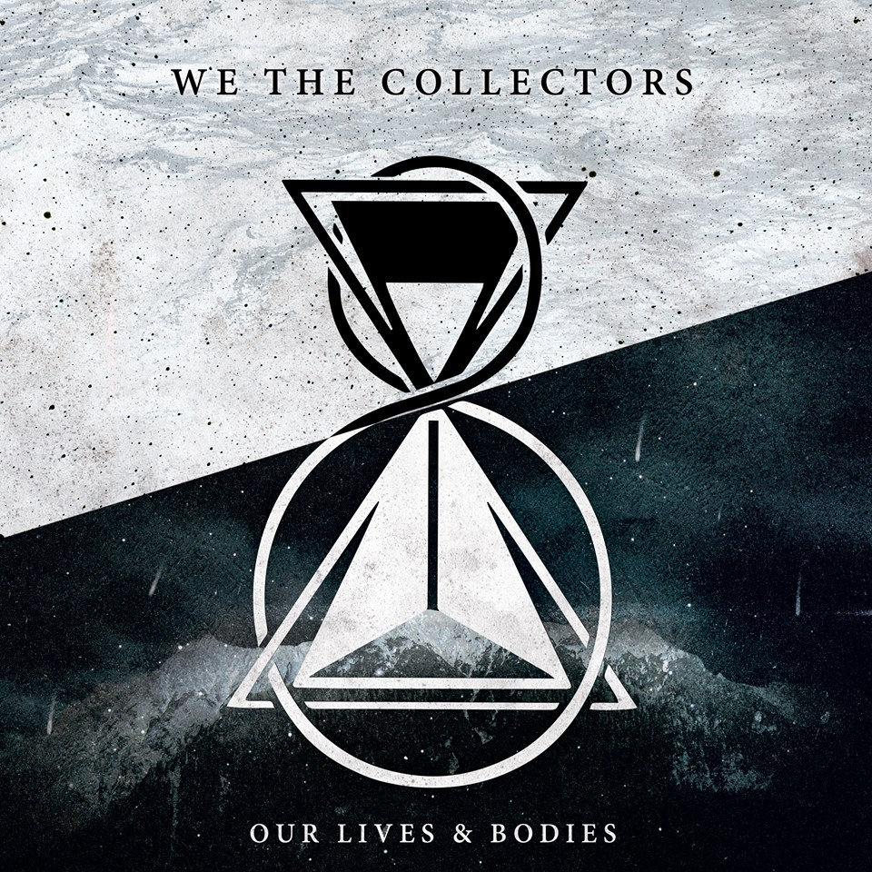 Our Lives & Bodies | We The Collectors