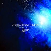 John Ov3rblast - Stories from the Fog cover art