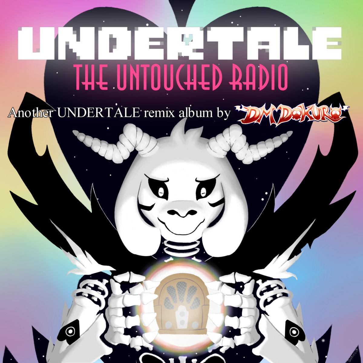 undertale the untouched radio dm dokuro