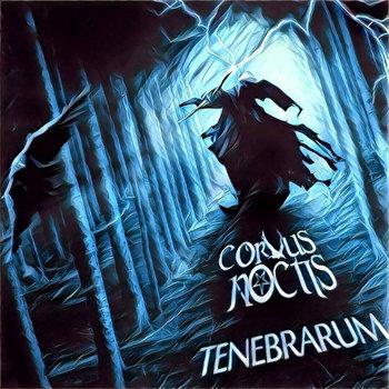 Tenebrarum by Corvus Noctis