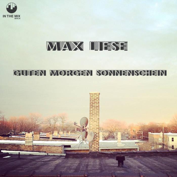 Max Liese Guten Morgen Sonnenschein Max Liese