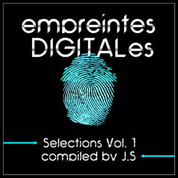 empreintes DIGITALes Selections Vol. 1 by Jaro Sounder