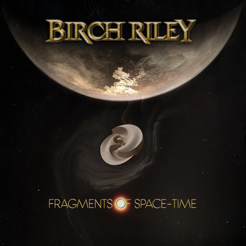 Fragments of Space-Time by Birch Riley