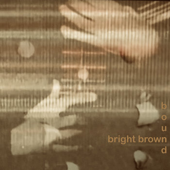 Bound by Bright Brown