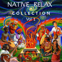 Native Relax Collection Vol 1 cover art