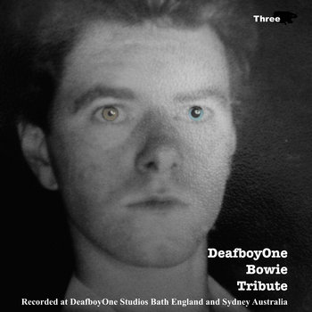 DeafboyOne Bowie TRIBUTE III by DeafboyOne