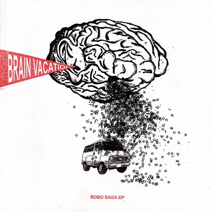 Robo Saga Ep Brain Vacation